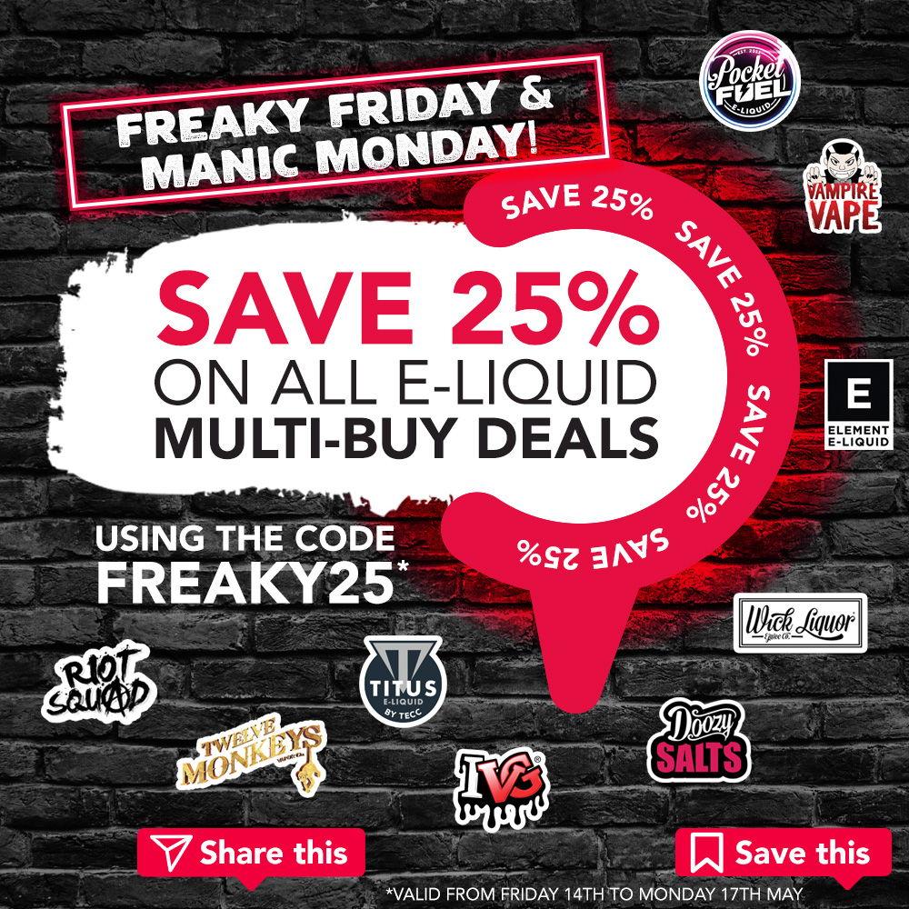 freaky-friday-manic-monday-25-percent-reduction-all-eliquid-multibuys.jpg